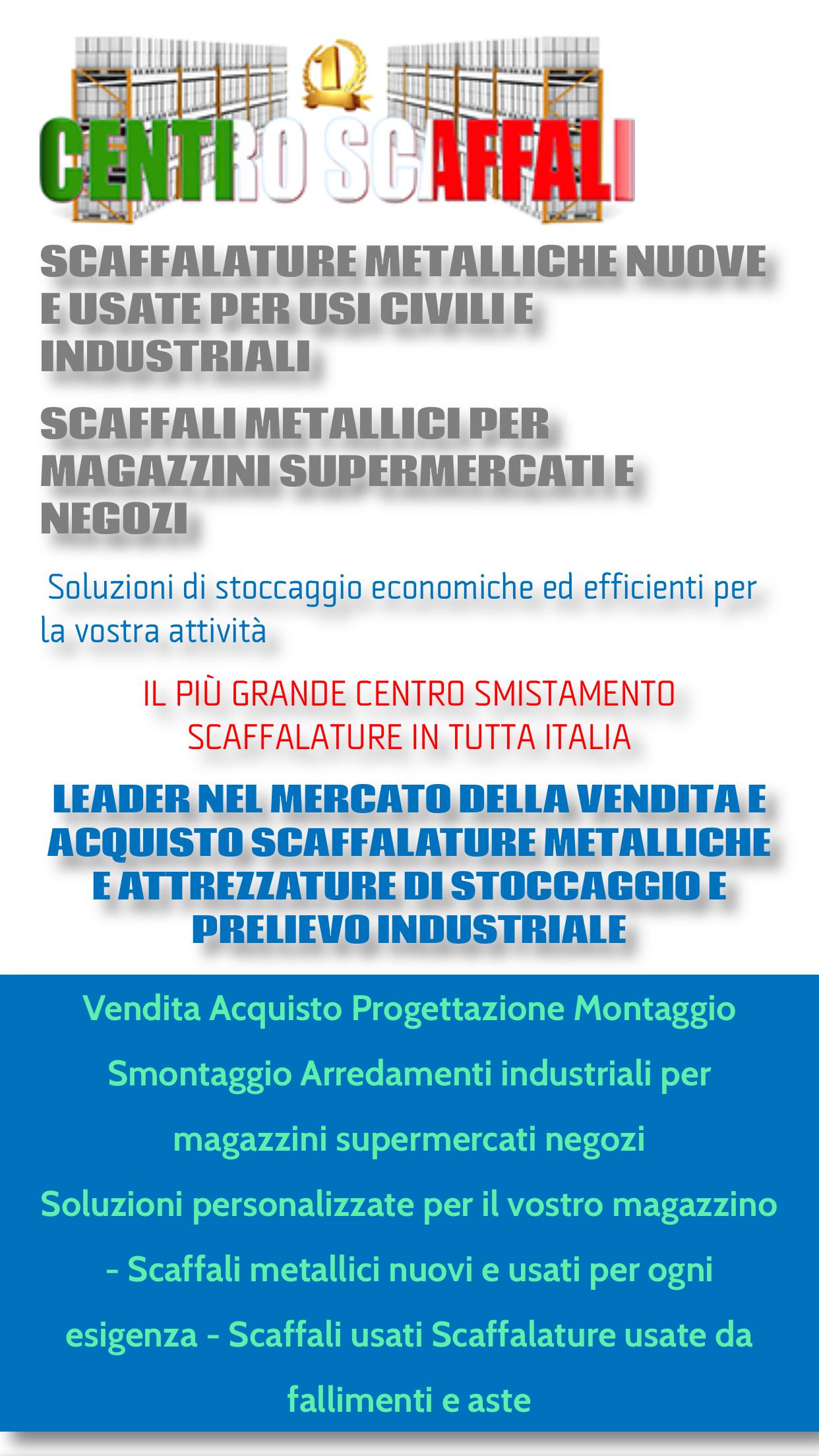 Scaffalature Per Supermercati Usate.Scaffali Magazzino Usati Scaffalature Metalliche Usate Aziende